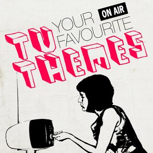 Image for 'Your Favourite TV Themes'