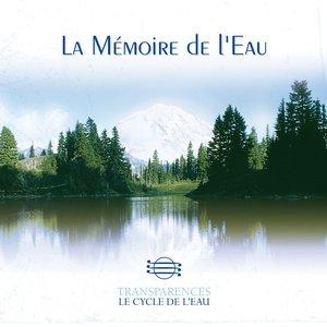 Image for 'Transparences: La Mémoire De L'eau'