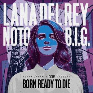 Bild för 'Born Ready to Die'