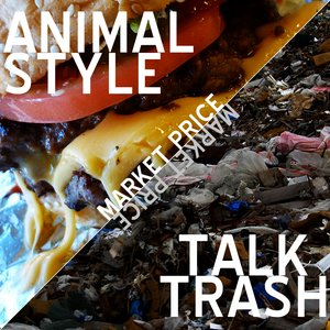 Image for 'Animal Style/Talk Trash'