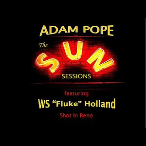 """Image for 'Shot in Reno (Sun Sessions) (feat. W.S. """"Fluke"""" Holland)'"""