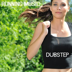 Image for 'Running Music - Dubstep Running Music Jogging and Fitness Music'