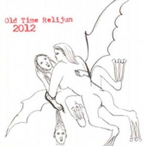 Image for 'Old Time Relijun 2012'