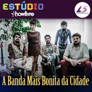 Image for 'ShowLivre Sessions: A Banda Mais Bonita da Cidade (Ao Vivo)'