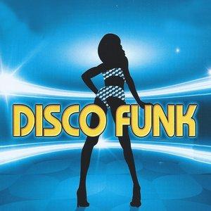 Image for 'Disco Funk (Le meilleur des hits du Disco & de la Funk)'