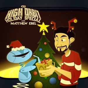 Image for 'The High Orbit Holiday Special'