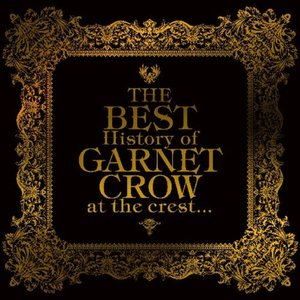 Image for 'THE BEST History of GARNET CROW at the crest...'