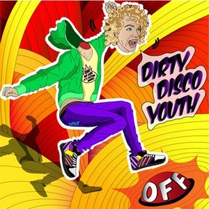 Imagen de 'Dirty Disco Youth – Minds...Off'