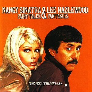 Bild för 'Fairy Tales And Fantasies - The Best Of Nancy And Lee'