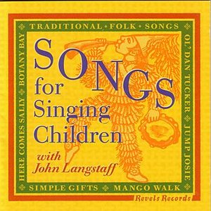 Image for 'Songs for Singing Children with John Langstaff'