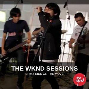 Immagine per 'The Wknd Sessions Ep. 44: Kids On The Move'