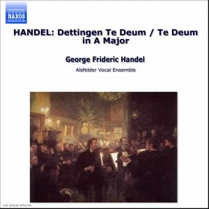 Image for 'HANDEL: Dettingen Te Deum / Te Deum in A Major'