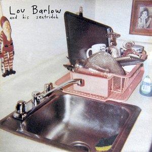 Image for 'Lou Barlow and His Sentridoh'