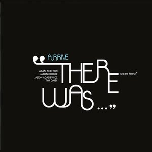Image for 'There Was...'