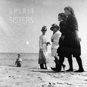 Image for 'Spirit Sisters'