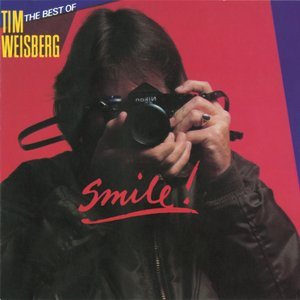 Image for 'Best Of Tim Weisberg: Smile!'