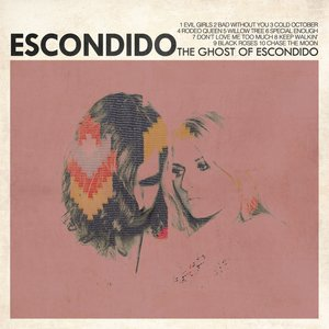 Image for 'The Ghost of Escondido'