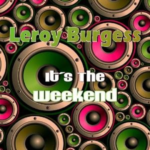 Image for 'It's The Weekend'