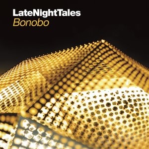 Image for 'LateNightTales: Bonobo'