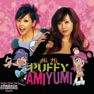 Image for 'Hi Hi Puffy AmiYumi'