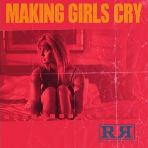 Image for 'Making Girls Cry'