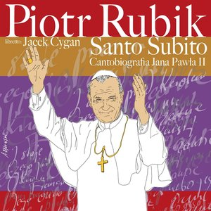 Image for 'Santo Subito - Cantobiografia JP II'