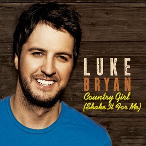 Image for 'Country Girl (Shake It For Me)'