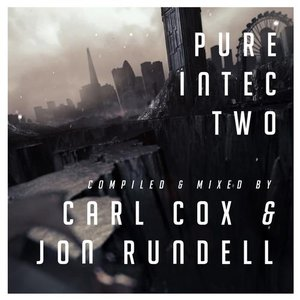 Image for 'Pure Intec 2 Mixed by Carl Cox & Jon Rundell'