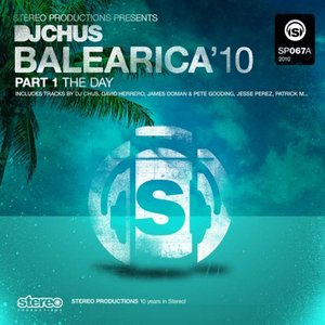 Image for 'Djchus Balearica 2010 the Day (Part 1)'