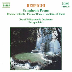 Image for 'Respighi: Symphonic Poems'