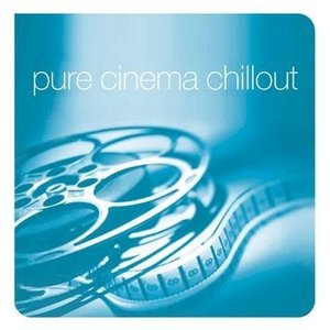 Image for 'Pure Cinema Chillout (disc 1)'