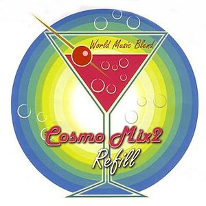 Image for 'Cosmo Mix 2: Refill'