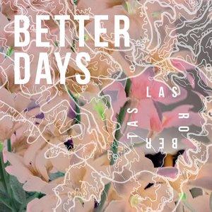 Imagen de 'Better Days'