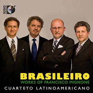 Image for 'Brasileiro: Works of Francisco Mignone'