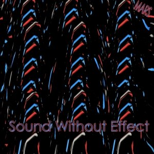 Image for 'Sound Without Effect'