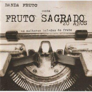 Image for 'Fruto Sagrado 20 Anos'