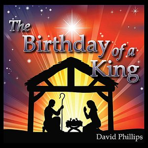 Image for 'The Birthday of a King'