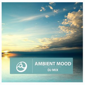 Image for 'Ambient Mood (Ambient Continuous DJ Mix)'