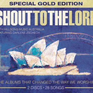 Image for 'Shout To The Lord Special Gold Edition'