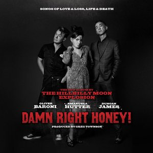 Imagem de 'Damn Right Honey ! (Sings of Love, Loss, Life & Death)'