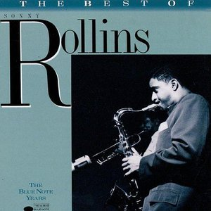 Image for 'The Best of Sonny Rollins: The Blue Note Years'
