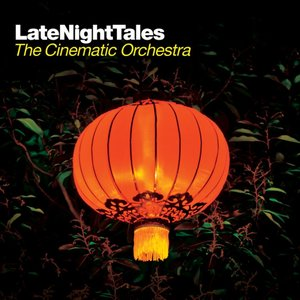 Imagem de 'Late Night Tales: The Cinematic Orchestra'