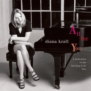 Image for 'All For You (A Dedication To The Nat King Cole Trio)'