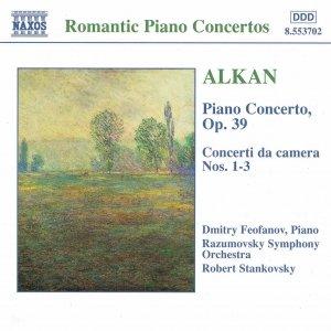 Bild für 'ALKAN: Piano Concerto, Op. 39 / Concerti da Camera'