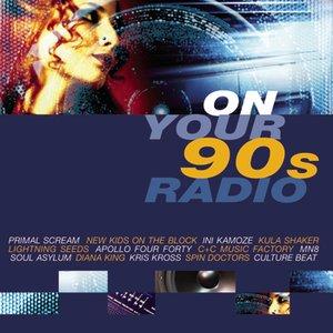 Immagine per 'On Your 90's Radio'