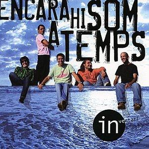 Image for 'Encara Hi Som A Temps'