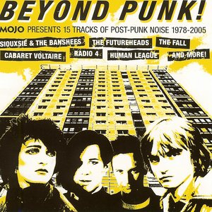 Image for 'Beyond Punk!: Mojo Presents 15 Tracks of Post-Punk Noise'