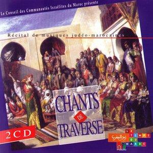 Image pour 'Chants de traverse - Récital de musiques judéo-marocaines (Moroccan Jewish Songs)'