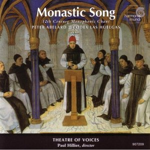Image for 'Monastic Song: 12th Century Monophonic Chant'