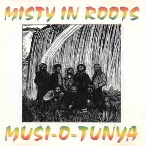 Misty In Roots - Jah Sees Jah Knows